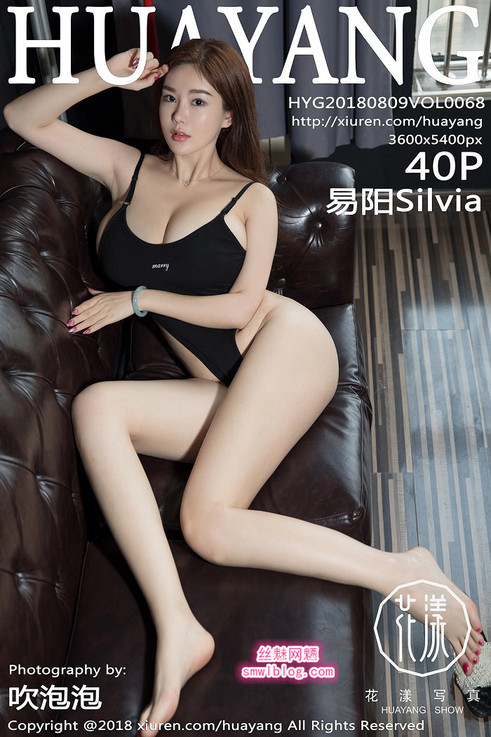 [HuaYang花漾show]2018.08.09 VOL.068 易阳Silvia[40+1P/110M]